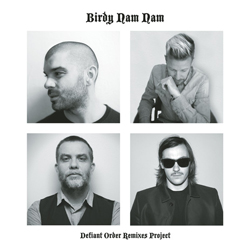 birdy_nam_defiant_order_remixes_project