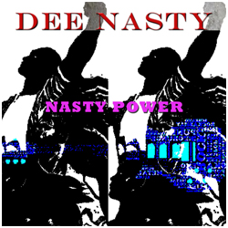 dee_nasty_power