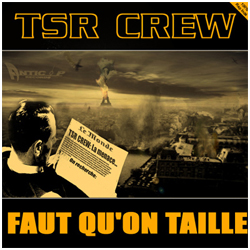 tsr_crew_faut_quon_taille