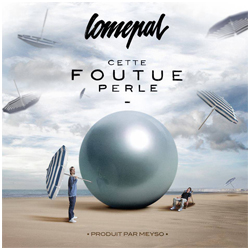 lomepal_cette_foutue_perle