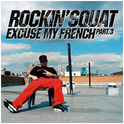 rockin_squat_excuse_my_french_3