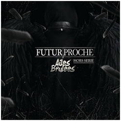 futur-proche-ailes-brulees-hors-serie